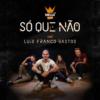 Logo du podcast Só Que Não com Luís Franco-Bastos
