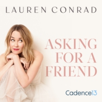 Logo du podcast Lauren Conrad: Asking for a Friend