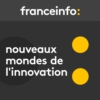 Logo of the podcast Nouveaux mondes de l'innovation