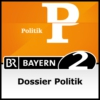 Logo of the podcast Dossier Politik - Bayern 2