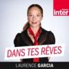 Logo du podcast France Inter - Dans tes rêves