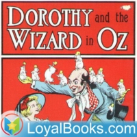 Logo of the podcast Dorothy and the Wizard in Oz by L. Frank Baum