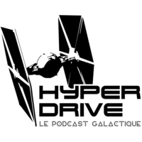 Logo du podcast Hyperdrive, le podcast Star Wars !