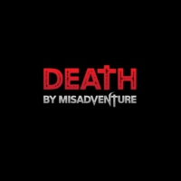 Logo of the podcast Death by Misadventure: True Crime Paranormal