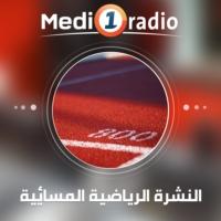 Logo of the podcast Medi1 Radio - النشرة الرياضية المسائية