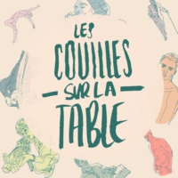 Logo of the podcast Les couilles sur la table