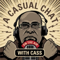Logo of the podcast A Casual Chat With Cass