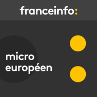 Logo of the podcast Micro européen du samedi 29 avril 2017