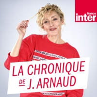 Logo of the podcast La Chronique de Juliette Arnaud