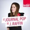 Logo du podcast Le journal pop de Joy Raffin