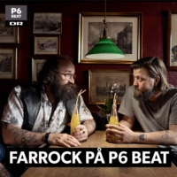 Logo du podcast Farrock på P6 BEAT - 8. jan 2018