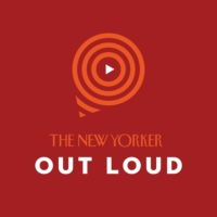 Logo of the podcast New Yorker: Out Loud