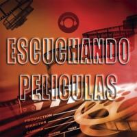 Logo of the podcast Escuchando Peliculas