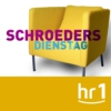 Logo of the podcast hr1 Schroeders Dienstag