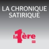 Logo of the podcast La 1ère - La chronique satirique