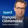 Logo of the podcast L'édito international - François Clémenceau