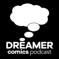 Logo of the podcast Dreamer Comics Podcast