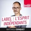 Logo of the podcast Labels : l'esprit indépendant