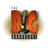 Logo du podcast Big Broadcast (Old Time Radio) Hour #1 for 09/07/13 (WNKR090813)