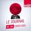 Logo of the podcast Journal de 19h (week-end)
