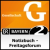 Logo of the podcast Notizbuch - Freitagsforum - Bayern 2