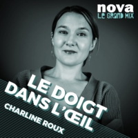 Logo of the podcast Radio Nova - Le doigt dans l'oeil
