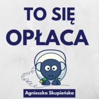 Logo of the podcast To się opłaca