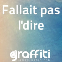 Logo of the podcast Fallait pas l'dire 12-05-2016