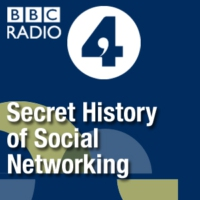 Logo of the podcast BBC Radio 4 Extra - Secret History of Social Networking