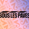 Logo of the podcast Sous les pavés - RTS