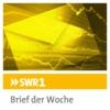 Logo of the podcast SWR1 Brief der Woche