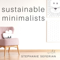 Logo du podcast The Sustainable Minimalists Podcast