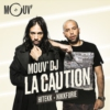 Logo of the podcast Mouv DJ : La Caution