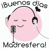 Logo of the podcast Buenos días madresfera