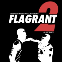Logo of the podcast Flagrant 2: No Easy Buckets