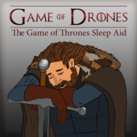 Logo of the podcast Game of Drones | Sleep to Game of Thrones | Fight Insomnia with Dull Recaps and More to Help You Fal