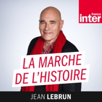 Logo of the podcast France Inter - La marche de l'histoire