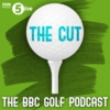 Logo of the podcast The Cut: The BBC Golf podcast