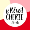 Logo of the podcast Le Réveil Chérie