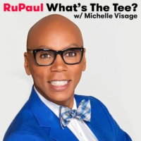 Logo of the podcast RuPaul: What's The Tee? with Michelle Visage