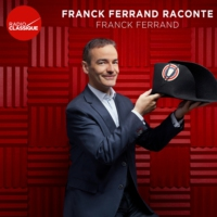 Logo du podcast Franck Ferrand raconte -  Journée des Dupes