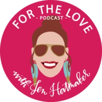 Logo du podcast For The Love With Jen Hatmaker Podcast