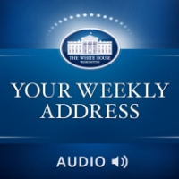 Logo du podcast Weekly Address: The Honor of Serving You as President