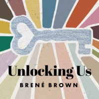 Logo of the podcast Unlocking Us with Brené Brown