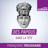 Logo of the podcast Des papous dans la tête
