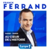 Logo of the podcast Europe 1 - Au coeur de l'histoire