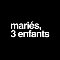 Logo of the podcast Mariés, 3 enfants