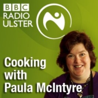 Logo of the podcast BBC Radio Ulster & BBC Radio Foyle - Cooking with Paula McIntyre