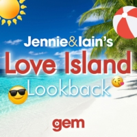 Logo of the podcast Jennie & Iain's Love Island Lookback Podcast