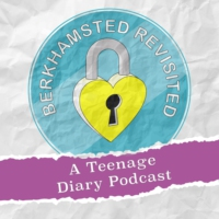 Logo of the podcast Berkhamsted Revisited: A Teenage Diary Podcast